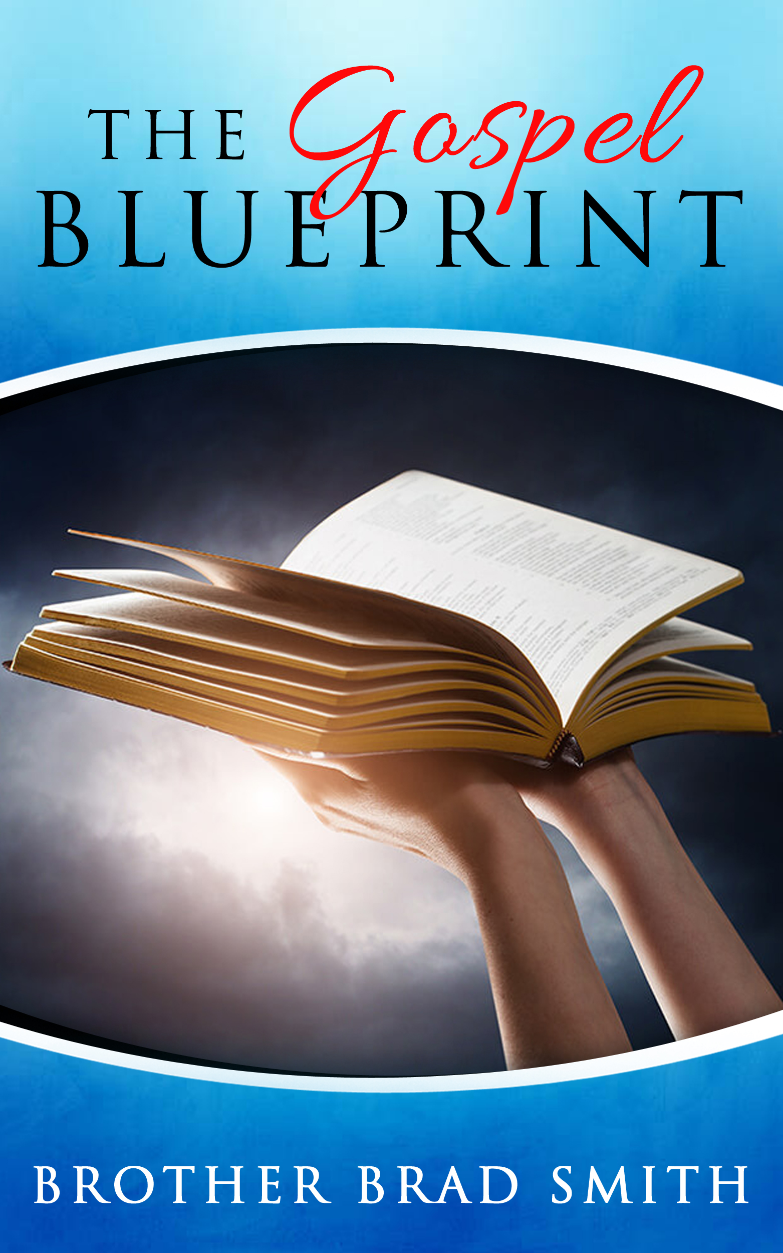 The Gospel Blueprint